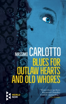 Image for Blues for outlaw hearts and old whores