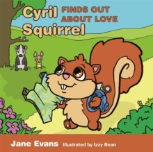 Image for Cyril Squirrel finds out about love