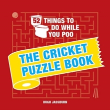 Image for 52 things to do while you poo: Cricket puzzle book
