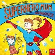 Image for Superhero mum and daughter