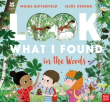 Look what I found in the woods by Butterfield, Moira cover image