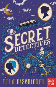 The secret detectives - Risbridger, Ella