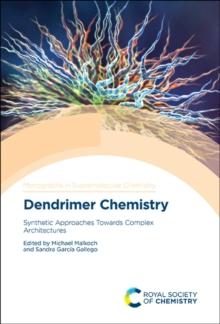 Image for Dendrimer Chemistry: Synthetic Approaches Towards Complex Architectures