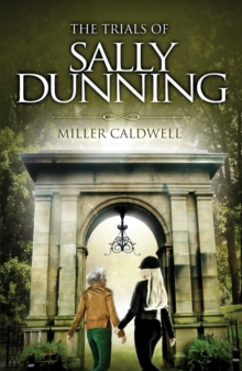 Image for The trials of Sally Dunning and A clerical murder