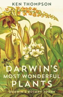 Image for Darwin's Most Wonderful Plants : Darwin's Botany Today