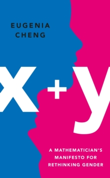 Image for x+y  : a new formula for overcoming gender bias
