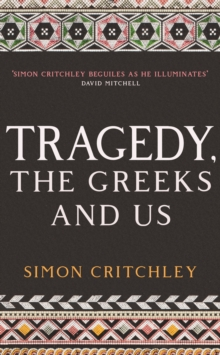 Image for Tragedy, the Greeks, and us
