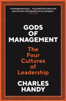 Image for Gods of management  : the four cultures of leadership