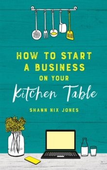 Image for How to start a business on your kitchen table
