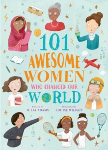 Image for 101 awesome women who changed our world