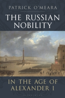 Image for The Russian nobility in the age of Alexander I