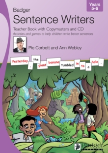 Image for Sentence Writers Teacher Book with Copymasters and CD: Years 5-6 : Activities and Games to Help Children Write Better Sentences