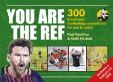 Image for You are the ref  : 300 footballing conundrums for you to solve