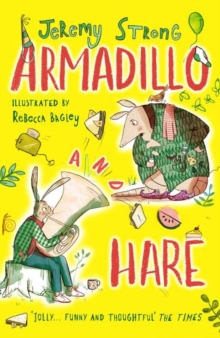 Armadillo and Hare - Strong, Jeremy