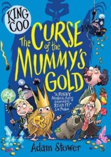 The curse of the mummy's gold - Stower, Adam