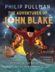 The adventures of John Blake  : mystery of the ghost ship - Fordham, Fred
