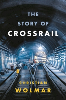 Image for The story of Crossrail