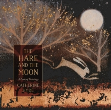Image for The hare and the moon  : a calendar of paintings