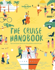 Image for The cruise handbook  : inspiring ideas and essential advice for the new generation of cruises and cruisers