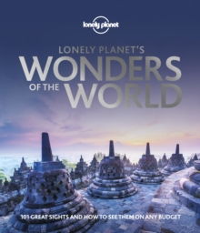 Image for Lonely Planet's wonders of the world  : 101 great sights and how to see them on any budget