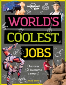 Image for World's Coolest Jobs : Discover 40 awesome careers!