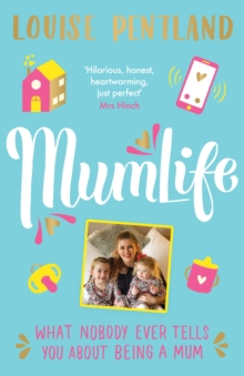 Image for MumLife  : what nobody ever tells you about being a mum