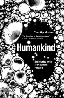 Image for Humankind  : solidarity with nonhuman people