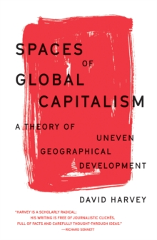 Image for Spaces of global capitalism  : a theory of uneven geographical development