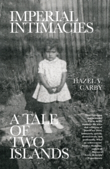 Image for Imperial intimacies  : a tale of two islands