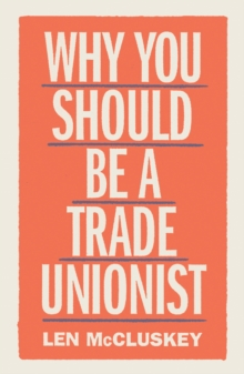 Image for Why you should be a trade unionist