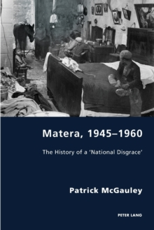 Image for Matera, 1945-1960 : The History of a 'National Disgrace'