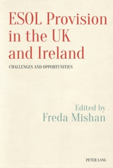 Image for ESOL provision in the UK and Ireland  : challenges and opportunities