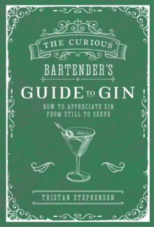 Image for The curious bartender's guide to gin