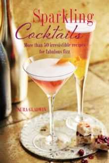 Image for Sparkling cocktails  : more than 50 irresistible recipes for fabulous fizz