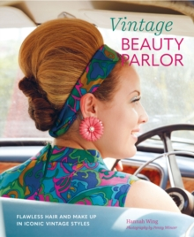 Image for Vintage beauty parlor  : flawless hair and make-up in iconic vintage styles