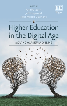 Image for Higher education in the digital age  : moving academia online