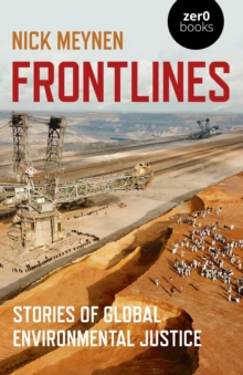 Image for Frontlines  : stories of global environmental justice