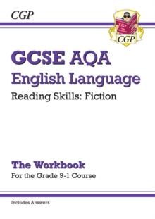 Image for Grade 9-1 GCSE English Language AQA Reading Skills Workbook: Fiction (includes Answers)