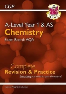 Image for A-Level Chemistry: AQA Year 1 & AS Complete Revision & Practice with Online Edition