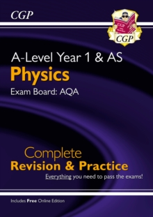 Image for A-Level Physics: AQA Year 1 & AS Complete Revision & Practice with Online Edition