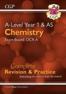 Image for A-Level Chemistry: OCR A Year 1 & AS Complete Revision & Practice with Online Edition
