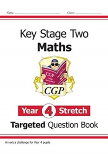 Image for KS2 Maths Targeted Question Book: Challenging Maths - Year 4 Stretch