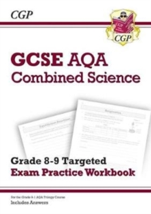 Image for GCSE Combined Science AQA Grade 8-9 Targeted Exam Practice Workbook (includes Answers)