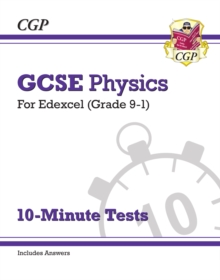 Image for Grade 9-1 GCSE Physics: Edexcel 10-Minute Tests (with answers)