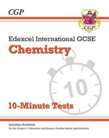 Image for Grade 9-1 Edexcel International GCSE Chemistry: 10-Minute Tests (with answers)