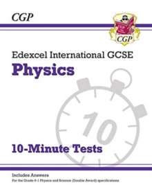 Image for Grade 9-1 Edexcel International GCSE Physics: 10-Minute Tests (with answers)