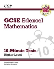 Image for New Grade 9-1 GCSE Maths Edexcel 10-Minute Tests - Higher (includes Answers)