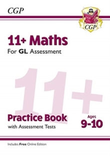Image for 11+ GL Maths Practice Book & Assessment Tests - Ages 9-10 (with Online Edition)