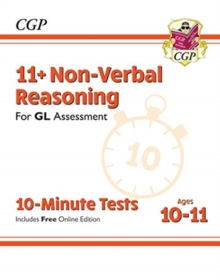 Image for 11+ GL 10-Minute Tests: Non-Verbal Reasoning - Ages 10-11 (with Online Edition)