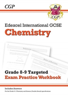Image for New Edexcel International GCSE Chemistry: Grade 8-9 Targeted Exam Practice Workbook (with answers)